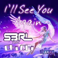 Ill See You Again - S3RL.mp3
