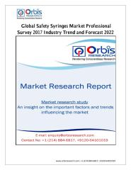 Global Safety Syringes Market Professional Survey 2017 Industry Trend and Forecast 2022.pdf