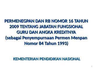 3. PERMENEGPAN 16 2009 (Bu Dian Wahyuni).ppt
