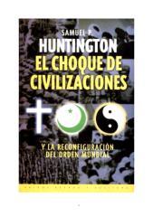 El choque de civilizaciones - Samuel Huntington.pdf