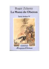 Roger Zelazny - Crónicas De Ámbar - 4 La Mano De Oberon.pdf